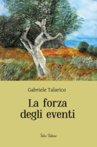 gabriele_talarico_la_forza_degli_eventi